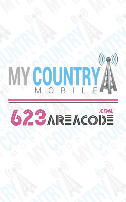 623 area code- My country mobile